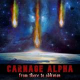 Carnage Alpha - From There to Oblivion