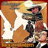 Mississippi Bones - The Legend of Buckshot Rogers (EP)