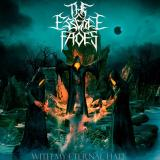 The Essence Fades - With My Eternal Hate
