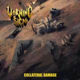 Warning Sign - Collateral Damage (ЕР)