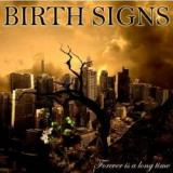 Birth Signs - Forever is a long time (EP)