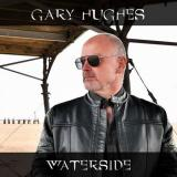 Gary Hughes - Waterside (Japanese Edition)