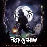 Freakyshow - The Prelude of the Nightmare