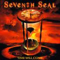 Seventh Seal - Time Will Come (EP)