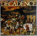 Decadence - Into The Mouth Of Hell