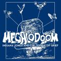 Megalodoom - Indiana Jones and the Temple Of Grief (EP)