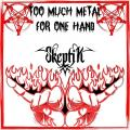 Skeptik - Too Much Metal for One Hand