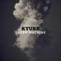 Kyuss - Green Machine (Compilation)