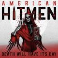 American Hitmen - Death Will Have Its Day