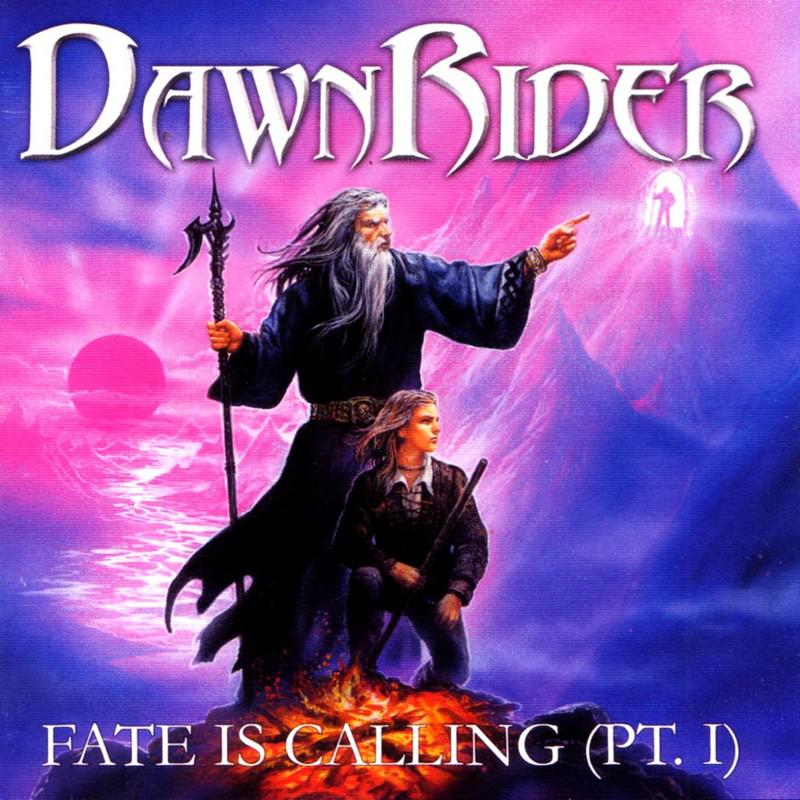 DawnRider - Fate Is Calling (Pt 1)