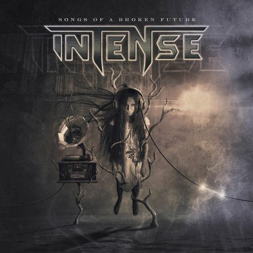 Intense - Songs of a Broken Future (Lossless) (2020, Heavy Power …
