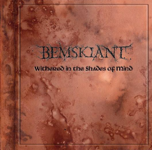 Bemskiant - Withered In The Shades Of Mind